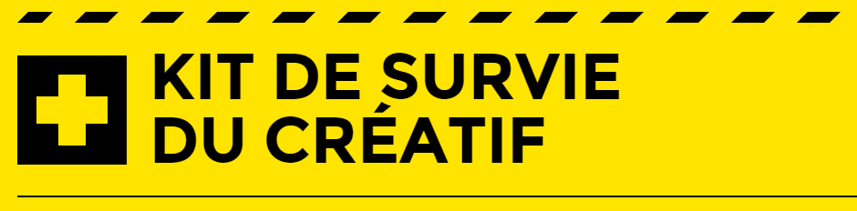 Kit de survie du créatif