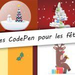Des CodePen pour les fêtes !
