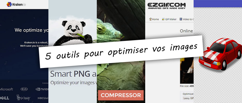 5 outils pour optimiser les images