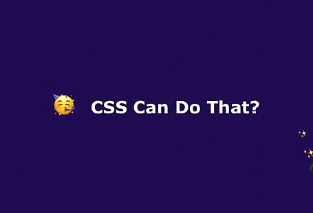CSS can do that?