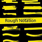 Rough Notation : librairie JavaScript