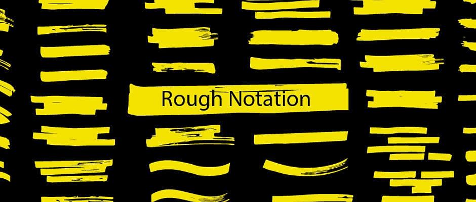 Rough Notation : librairie JavaScript